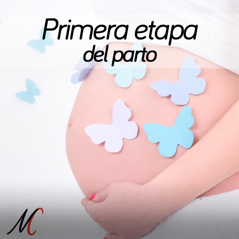 primera de las etapas del parto